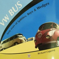 VW Bus - Forty years of Splitties, Bays & Wedges