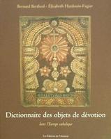 Dictionnaire des objets de dévotion