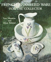 French Enameled Ware For The Collector with price guide