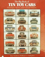 The Big Book of Tin Toy Cars with price guide