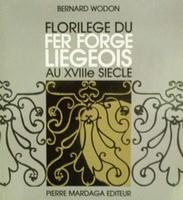Fer Forgé Liégeois au XVIIIe Siecle