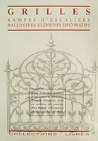 Grilles- rampes d'escaliers-ballustres-elements decoratiefs