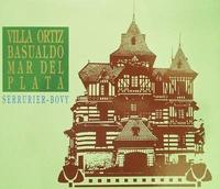 Serrurier-Bovy - Villa Ortiz Basualdo mar del Plata
