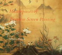 Masterpieces of Japanese Screen Painting