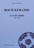 Boch-keramis la Louviere 1841-1991