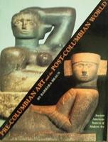 Pre-Columbian Art and the Post-Columbian World