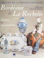 Bordeaux & La Rochelle