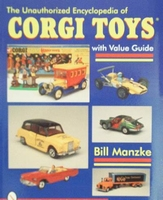 The Unauthorized Encyclopedia of Corgi Toys
