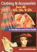 Clothing & Accessories from the '40s, '50s, & '60s