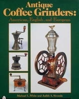 Antique Coffee Grinders - Price Guide