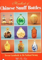 The Handbook of Chinese Snuff Bottles - Price Guide