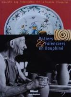 Potiers & Faïenciers en Dauphiné