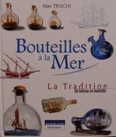 Bouteilles à la Mer - La Tradition du Bateau en Bouteille
