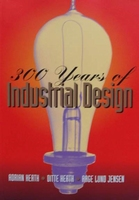 300 Years of Industrial Design