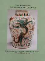 Clay and Brush: The Ceramic Art of China