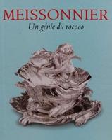 Juste-Aurèle Meissonnier - un génie du rococo 1695-1750