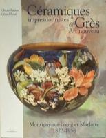 Céramiques impressionnistes & Grès art-nouveau
