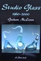 Studio Glass 1960 - 2000