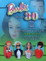 Barbie The First 30 Years 1959-1989 with Price Guide