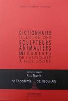 Dictionnaire illustré des Sculpteurs Animaliers & Fondeurs