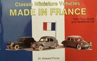 Classic miniature vehicles:made in France with price guide