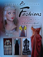 Antique & Vintage Fashions 1745 to 1979 + Price Guide