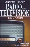 Antique Radio & Television Price Guide