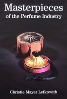 Masterpieces of the Perfume Industry