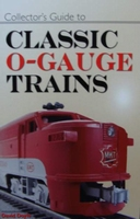 Collector's Guide to Classic O-Gauge Trains
