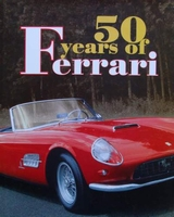 50 Years of Ferrari 1947 - 1997
