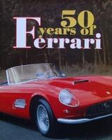 50 Years of Ferrari 1947 - 1997