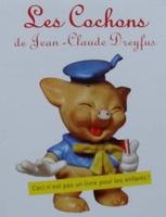 Les Cochons (Pig) - Les objets de collection