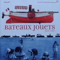 Bateaux Jouets 1850 - 1950 (Toy Boats)