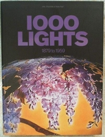 1000 Lampes / Lights 1879 to 1959