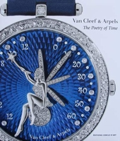 Van Cleef & Arpels - The Poetry of Time