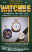Complete Price Guide to Watches 2010