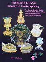 Vaseline Glass 1840 to the Present