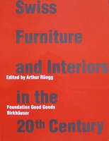 Swiss Furniture and Interiors in the 20th Century