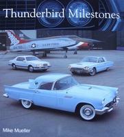 Thunderbird Milestones