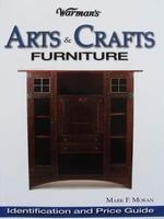 Arts & Crafts Furniture - Identification & Price Guide