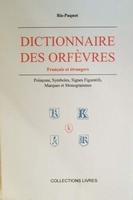 Dictionnaire des orfevres francais et etrangers