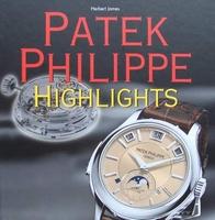 Patek Philippe - Highlights avec guide des prix