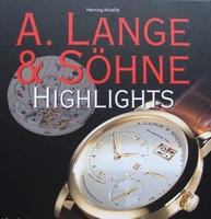 A. Lange & Söhne - Highlights avec guide des prix