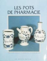 Les pots de pharmacie
