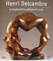Henri Delcambre 1911 - 2003
