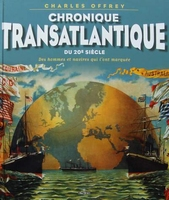 Chronique Transatlantique du 20e siècle