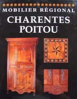 Mobilier régional - Charentes Poitou (French Furniture)