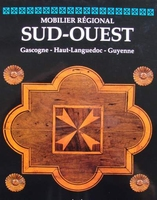 Mobilier régional - Sud-Ouest (French Furniture)