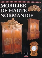 Mobilier régional - Haute Normandie (French Furniture)