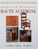 Mobilier régional - Haute Auvergne (French Furniture)